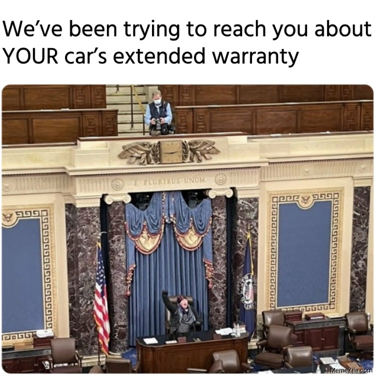 We have been trying to reach you about your cars extended warranty meme