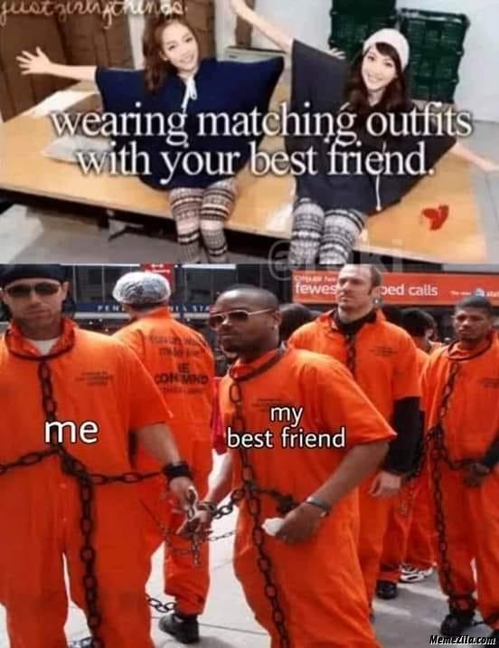 Friend meme when your best 50 Funny