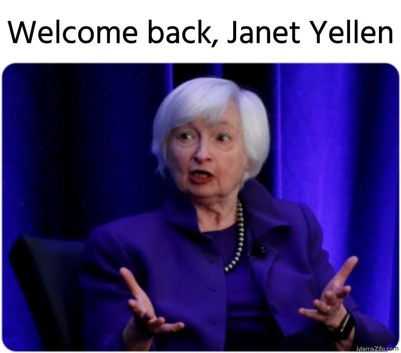 0pvatnkrlxbdhm https memezila com welcome back janet yellen meme 8201