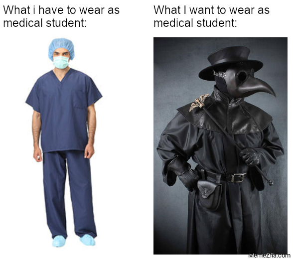 What I want to wear as medical student meme