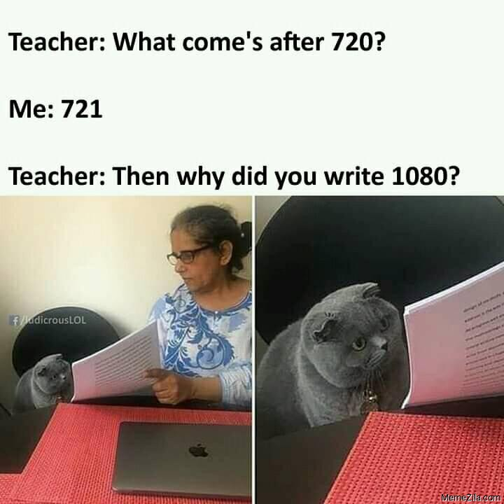 What comes after 720 721 Then why did you write 1080 meme