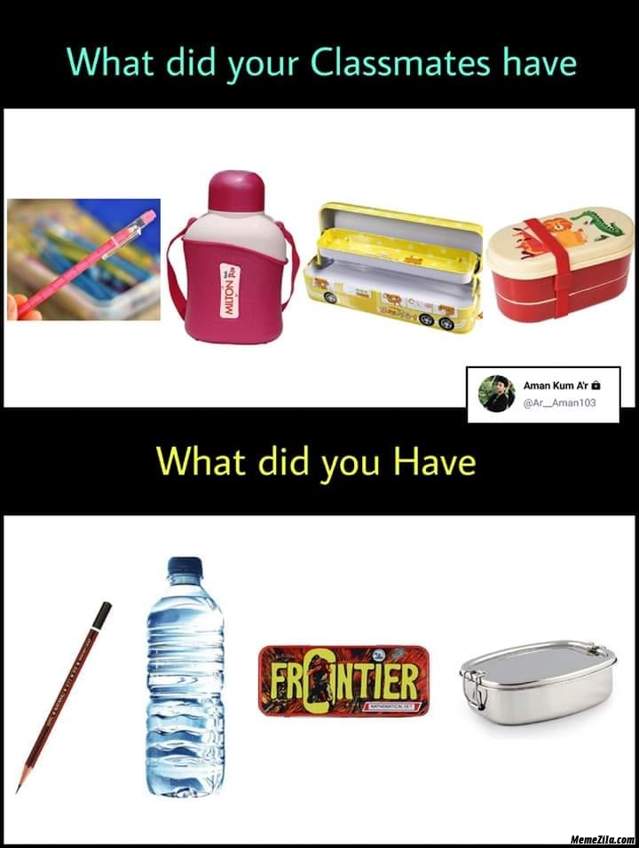 What did your classmates have vs what did you have meme