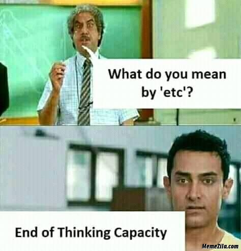 What do you mean by etc End of thinking capacity meme