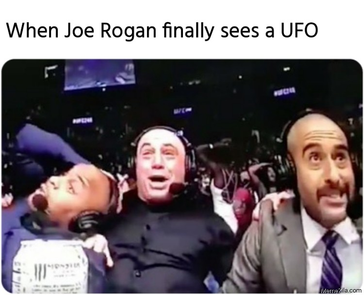 When Joe Rogan finally sees a UFO meme