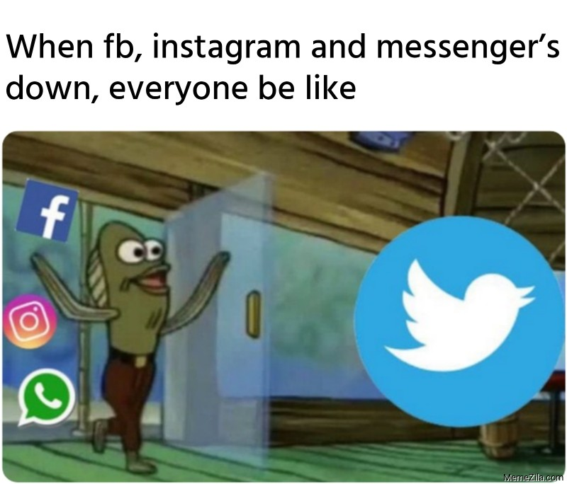 When fb, instagram and messenger's down, everyone be like meme