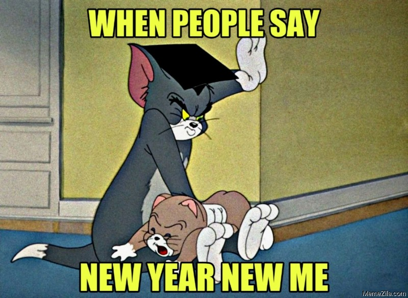 When people say new year new me meme