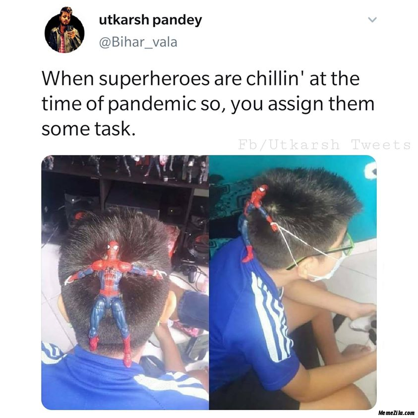 When the superheroes are chilling at the time of pandemic so you are sign them some task meme