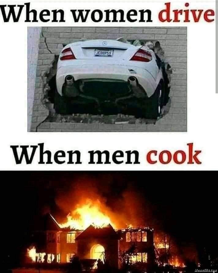 When women drive vs when men cook meme