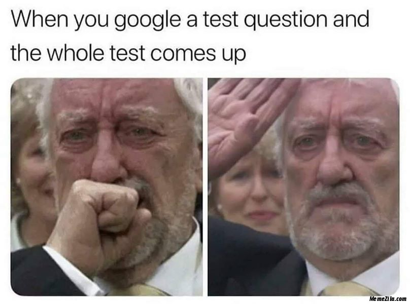 When you google a test question and the whole test comes up meme