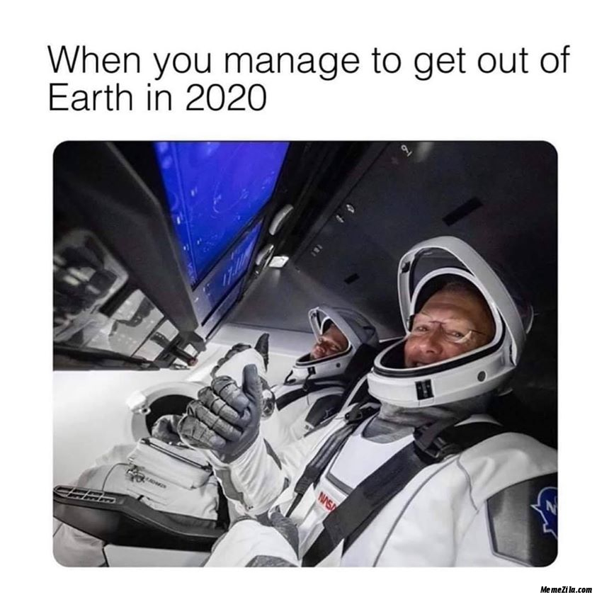 When you manage to get out of earth in 2020