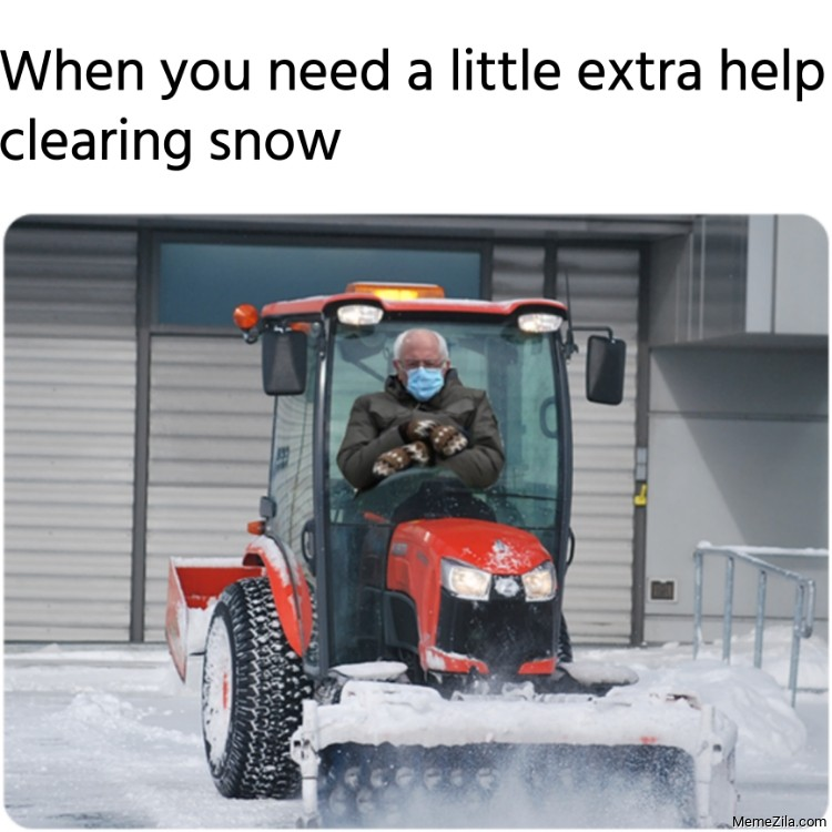 When you need a little extra help clearing snow meme