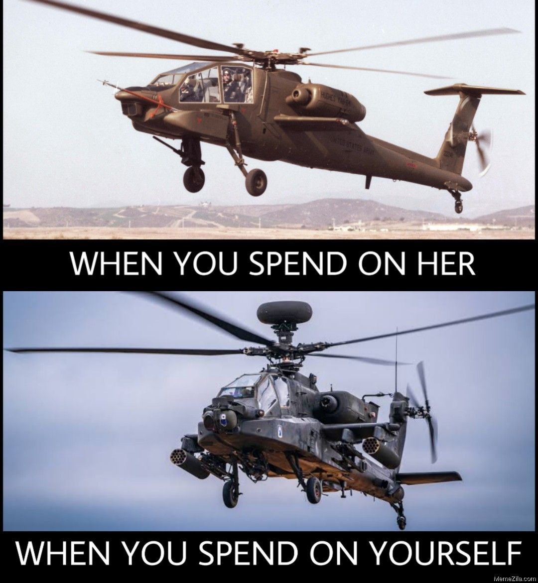 When you spend on her vs When you spend on yourself Helicopter meme