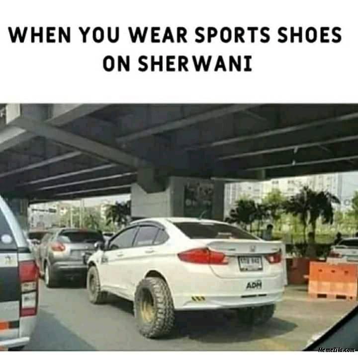 When you wear sports shoes on sherwani meme