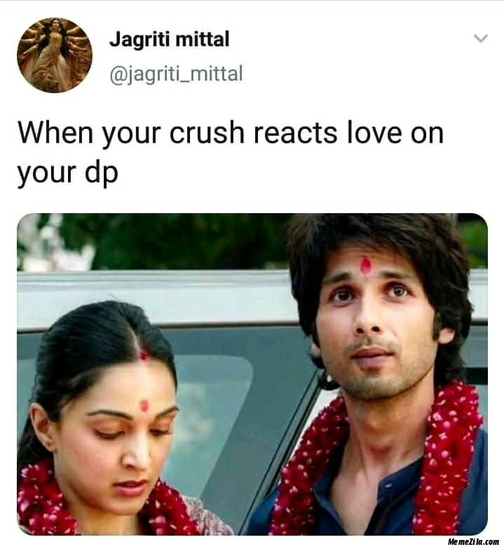 When your crush reacts love on your DP meme