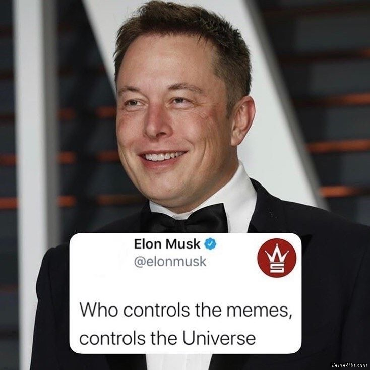 Who controls the memes controls the universe meme