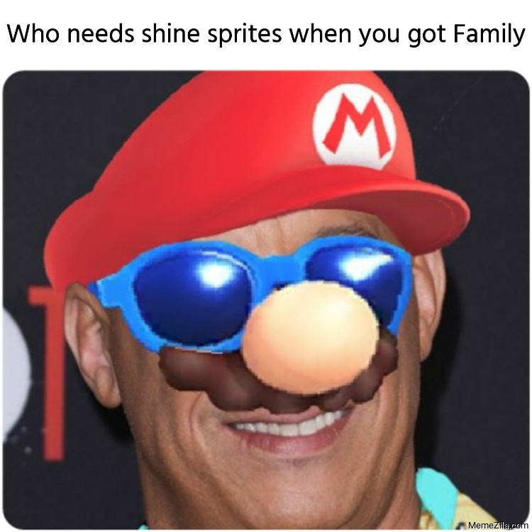 Who needs shine sprites when you got family meme