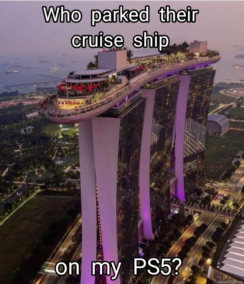 Who parked their cruise ship on my PS5 meme