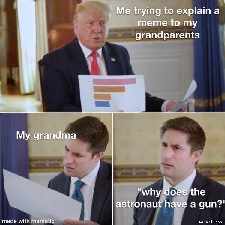 Why does the astronaut have a gun meme