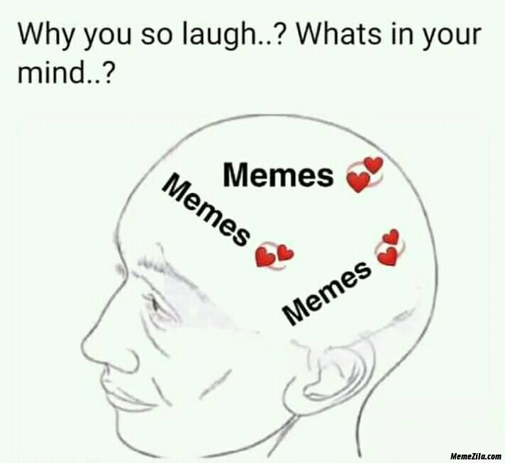Why you so laugh whats in your mind meme