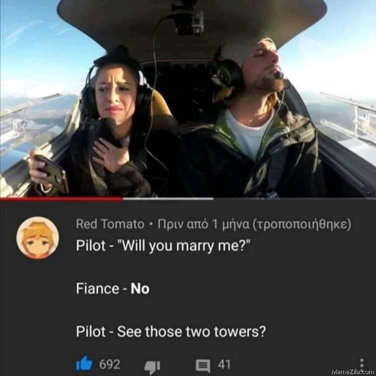 Will you marry me No See those two towers meme