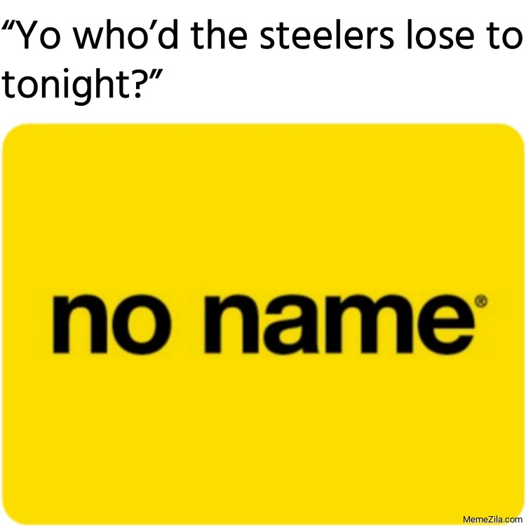 Yo who had the Steelers lose to tonight meme