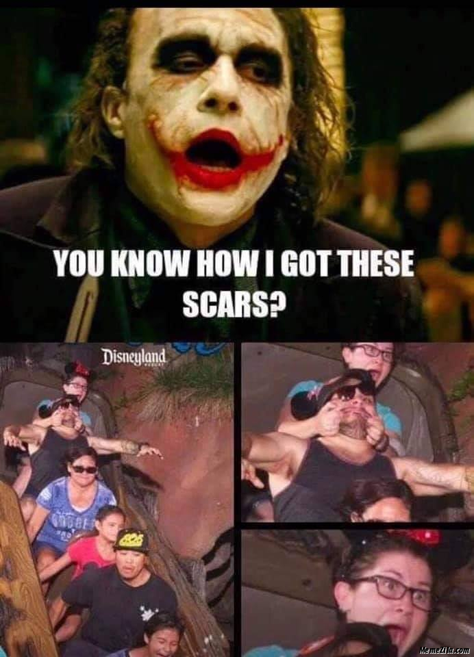 You know how I got these scars meme