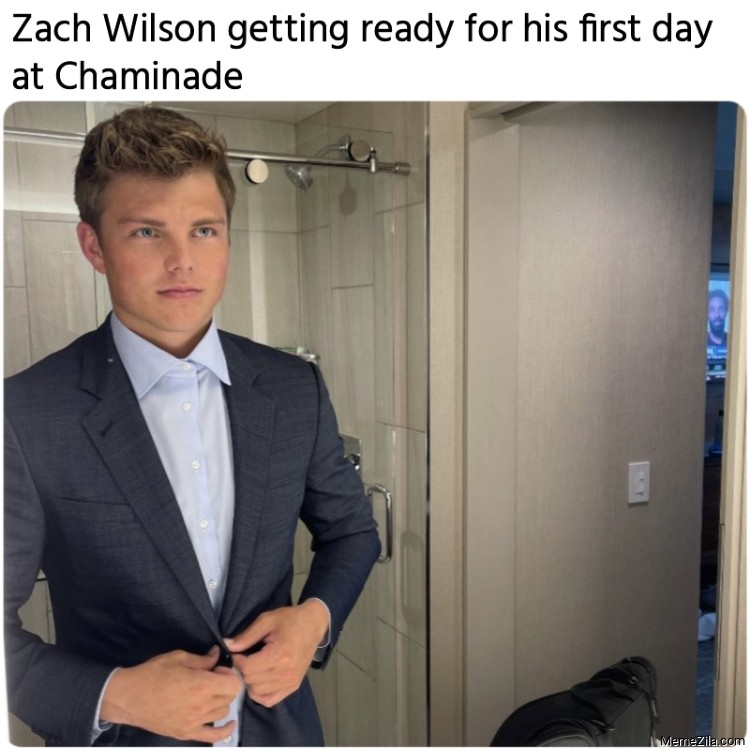 Zach Wilson getting ready for his first day at Chaminade meme