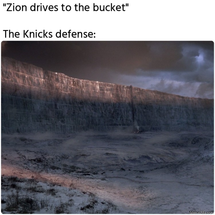 Zion drives to the bucket Meanwhile The Knicks defense meme